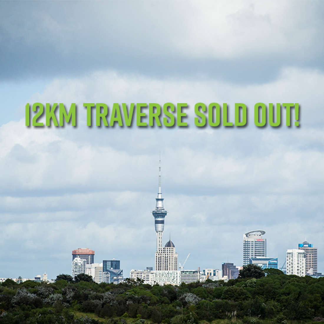 12KM TRAVERSE SOLD OUT